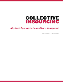 Collective Insourcing: A Systemic Approach to Nonprofit Arts Management