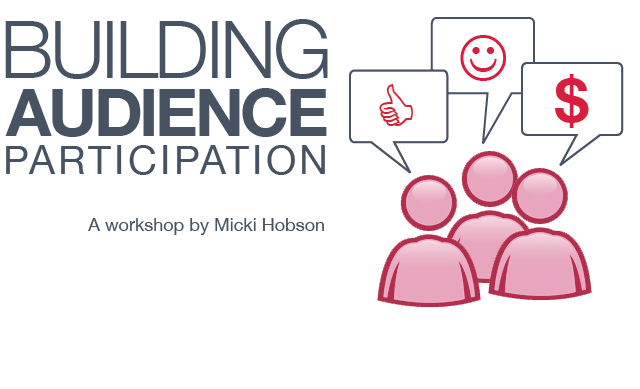 Building Audience Participation with Micki Hobson